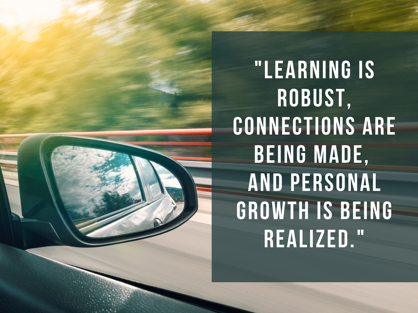 looking out the window of a car driving quickly, with overlaid quote from story